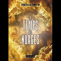Le Temps des Nuages (Fantastique, récit initiatique) (French Edition)