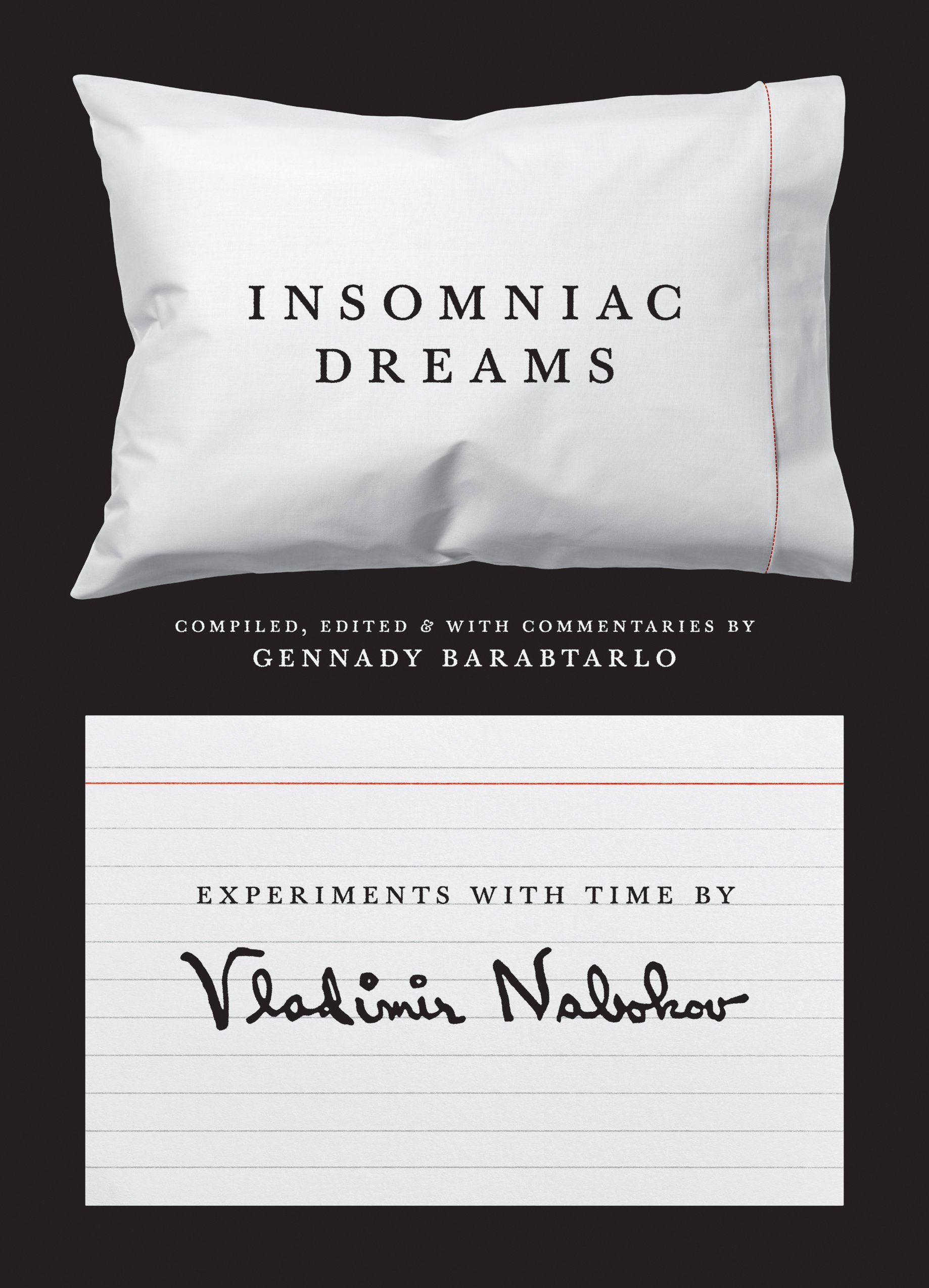 Insomniac Dreams  Experiments With Time By Vladimir Nabokov