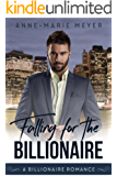 Falling for the Billionaire (A Clean Billionaire Romance Book 4)
