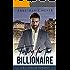 Falling for the Billionaire (A Clean Billionaire Romance Book 4)