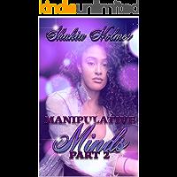 Manipulative Minds: Part Two