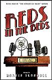 Reds in the Beds: A Novel of Golden-Era Hollywood (Hollywood's Garden of Allah Novels Book 5)