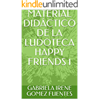MATERIAL DIDÁCTICO DE LA LUDOTECA HAPPY FRIENDS 1