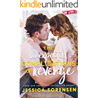 The Unexpected Complications of Revenge (The Unexpected Series Book 1)