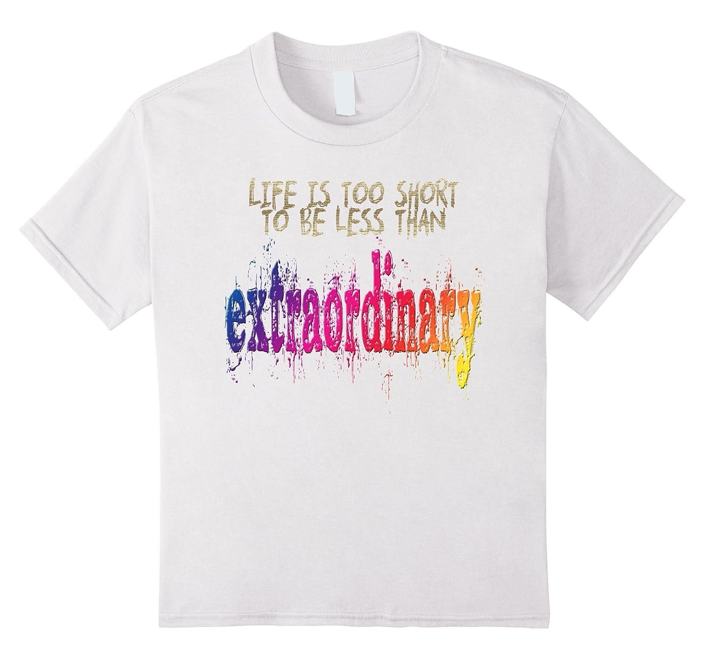 Life Short Extraordinary T Shirt Black-Xalozy