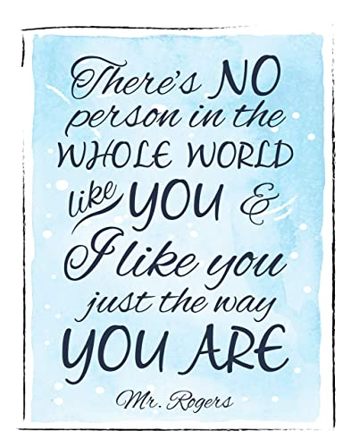 Amazon Com Inspirational Wall Art Mr Rogers Quote I Like You Just The Way You Are Typography 11 X 14 Print Great Gift For Anyone And Perfect For Kids Rooms