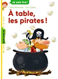 À table, les pirates !