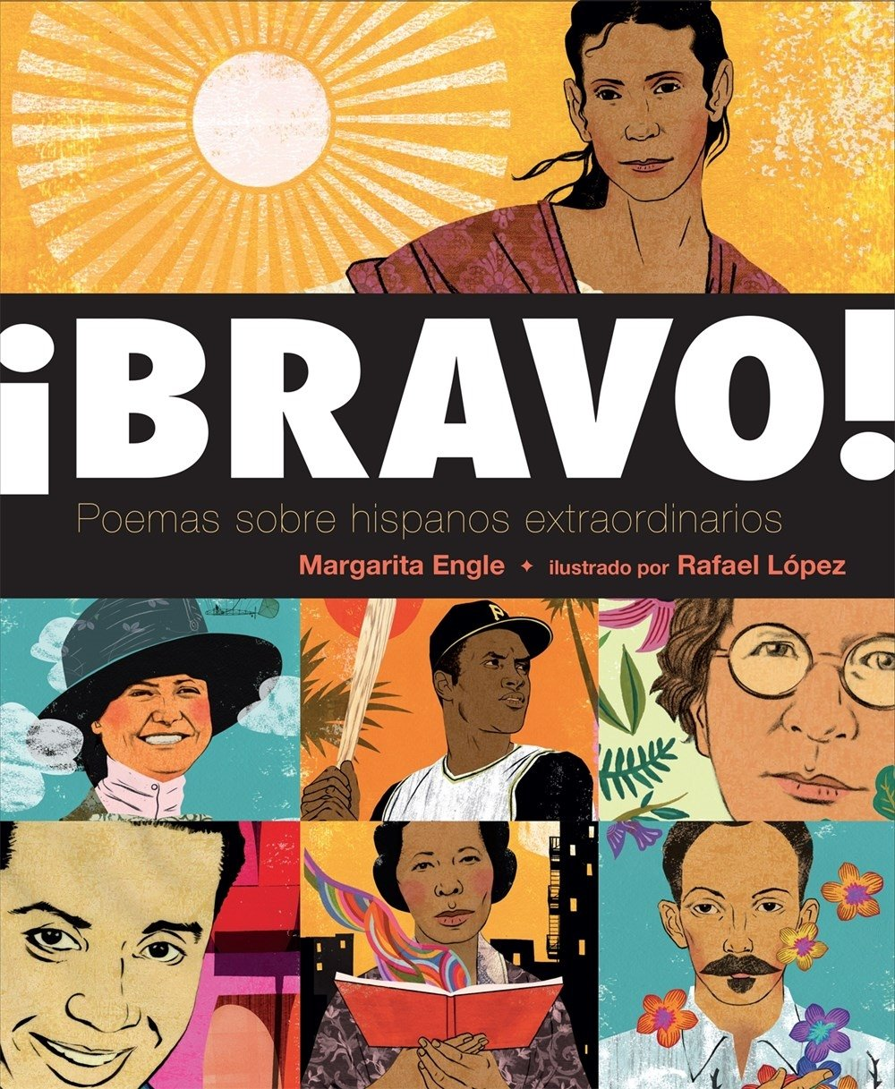 ¡Bravo! (Spanish language edition): Poemas sobre Hispanos Extraordinarios (Spanish Edition) by Henry Holt Company
