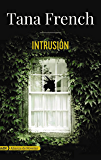 Intrusión (AdN) (Adn Alianza De Novelas) (Spanish Edition)