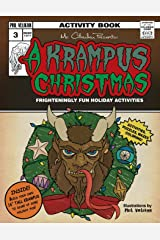 Mr. Cthuhlu presents: A Krampus Christmas: Frighteningly fun holiday activities (Mr. Cthulhu Presents:) (Volume 3) Paperback