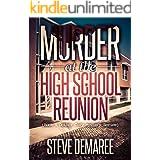 Murder at the High School Reunion (Book 5 Dekker Cozy Mystery Series) (English Edition)