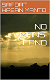 A Novel:NO MAN'S LAND: comedy and thrill,war effects