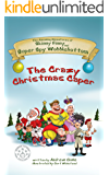 The Crazy Christmas Caper (The Amazing Adventures of Skinny Finny and Super Spy Wobblebottom Book 1)