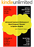 "Advanced Learner's Dictionary of Most Frequent ""Chunks"" in Spoken English (English Edition)"