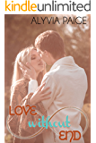 Love Without End (a Forever & Always novel)