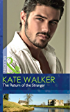 The Return of the Stranger (Mills & Boon Modern) (The Powerful and the Pure, Book 4)