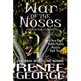 War of the Noses: A Paranormal Women's Fiction Novel (A Nora Black Midlife Psychic Mystery Book 3)