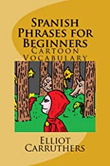 Spanish Phrases for Beginners: Cartoon Vocabulary Kindle Edition