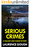 Serious Crimes (Willows and Parker Mystery Book 4)