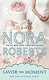Savor the Moment (Bride Quartet Book 3)