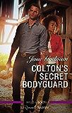 Colton's Secret Bodyguard (The Coltons of Roaring Springs)