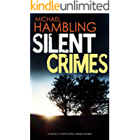 SILENT CRIMES a totally captivating crime mystery