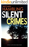 SILENT CRIMES a totally captivating crime mystery (Detective Sophie Allen Book 8)