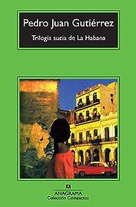 Trilogia sucia de La Habana (Spanish Edition)