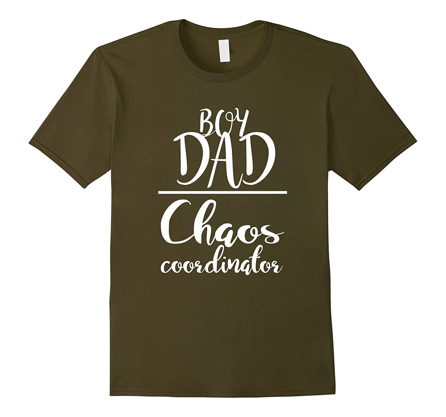 Chaos Coordinator Dad is Boy MothersFathers Day tee shirt-Vaci