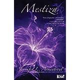 Mestiza (Saga Covenant nº 1) (Spanish Edition)