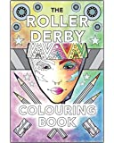 The Roller Derby Colouring Book