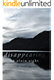 Disappearing in Plain Sight (Crater Lake Series Book 1) (English Edition)