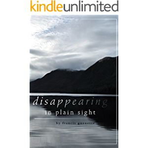 Disappearing in Plain Sight (Crater Lake Series Book 1)