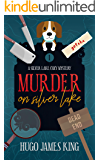 Murder on Silver Lake (Silver Lake Cozy Mystery Book 1)