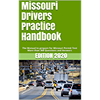 Missouri Drivers Practice Handbook: The Manual to prepare for Missouri Permit Test - More than 300 Questions and Answers