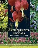 Bleeding Hearts, Corydalis, and Their Relatives