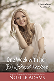 One Week with her (Ex) Stepbrother (Eden Manor Book 2)