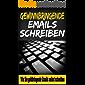Gewinnbringende Email schreiben: E-Mail Marketing richtig gemacht (German Edition)