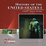 History of the United States I: CLEP Study