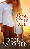 Love, After All (West Coast Happily-Ever-After Book 5)