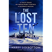 The Lost Ten: A fast-paced thriller with the hard-edged appeal of Bravo Two Zero (English Edition)