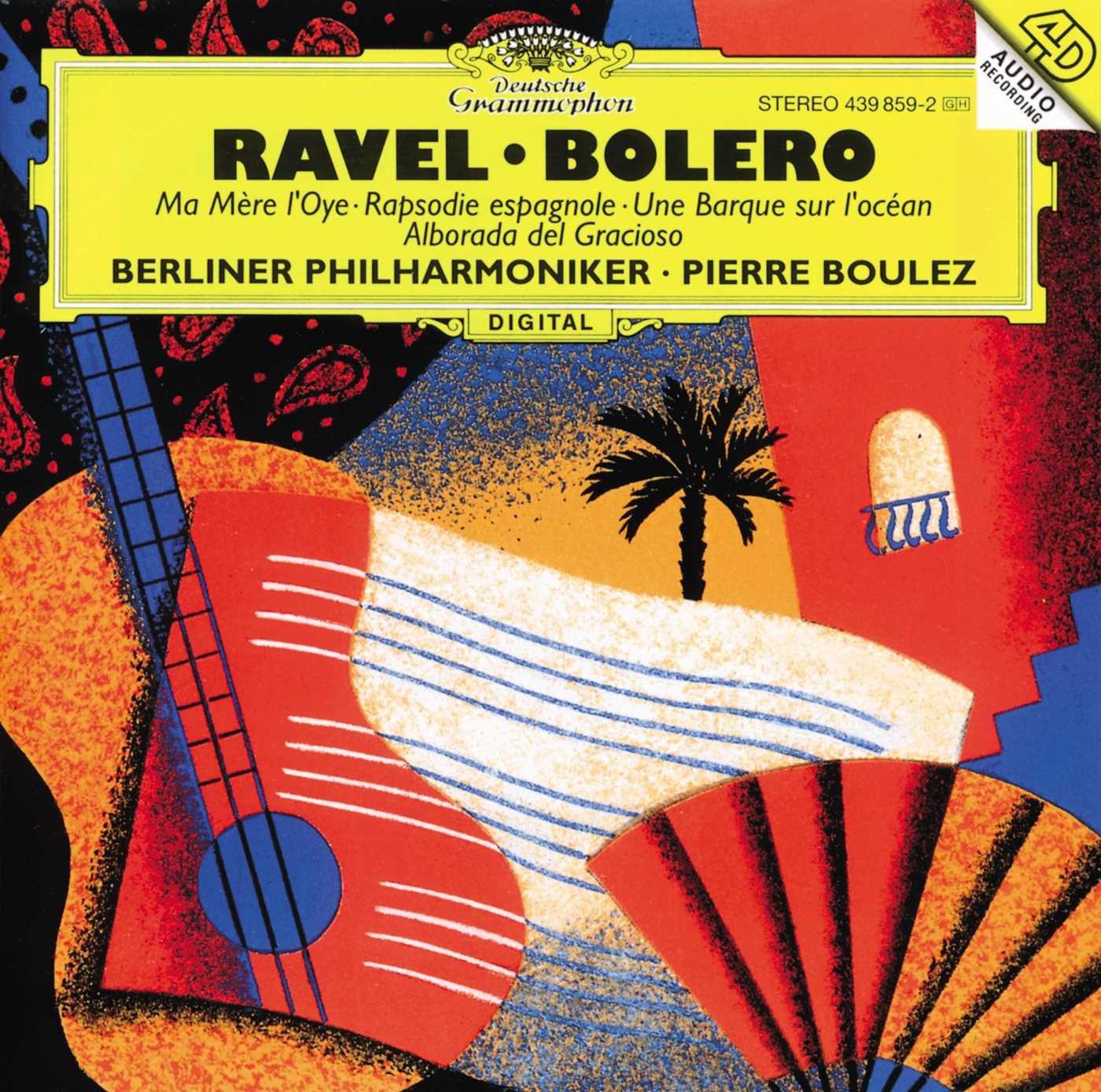 Ravel: Bolero / Ma Mere L'Oye / Rapsodie Espagnole
