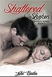 Shattered and Shaken (Shaken Series Book 1)