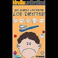 ¡No quiero lavarme los dientes: Libro infantil 6 - 7 años. Martín conoce al Ratoncito Pérez (¡No quiero... nº 5)