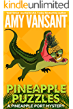 Pineapple Puzzles: A Pineapple Port Mystery: Book Three (Pineapple Port Mysteries 3)