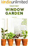 Window Garden:Top 15 easy to grow veggies indoor - Best Tips,Tricks and Techniques