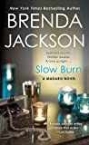 Slow Burn: A Madaris Novel (Madaris Family Novels)