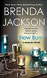 Slow Burn: A Madaris Novel (Madaris Family Novels Book 14)