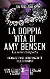 La doppia vita di Amy Bensen. La serie completa