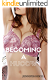 Becoming a Hucow: An erotica transformation story (The Hucow Dairy Book 1)